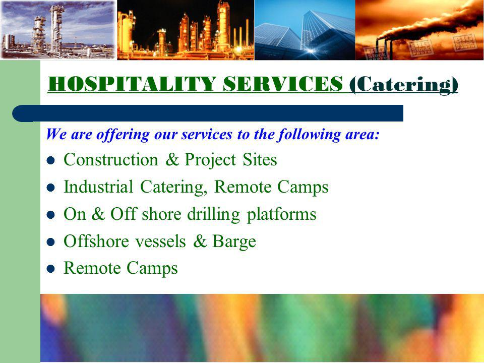 HOSPITALITY SERVICES (Catering)