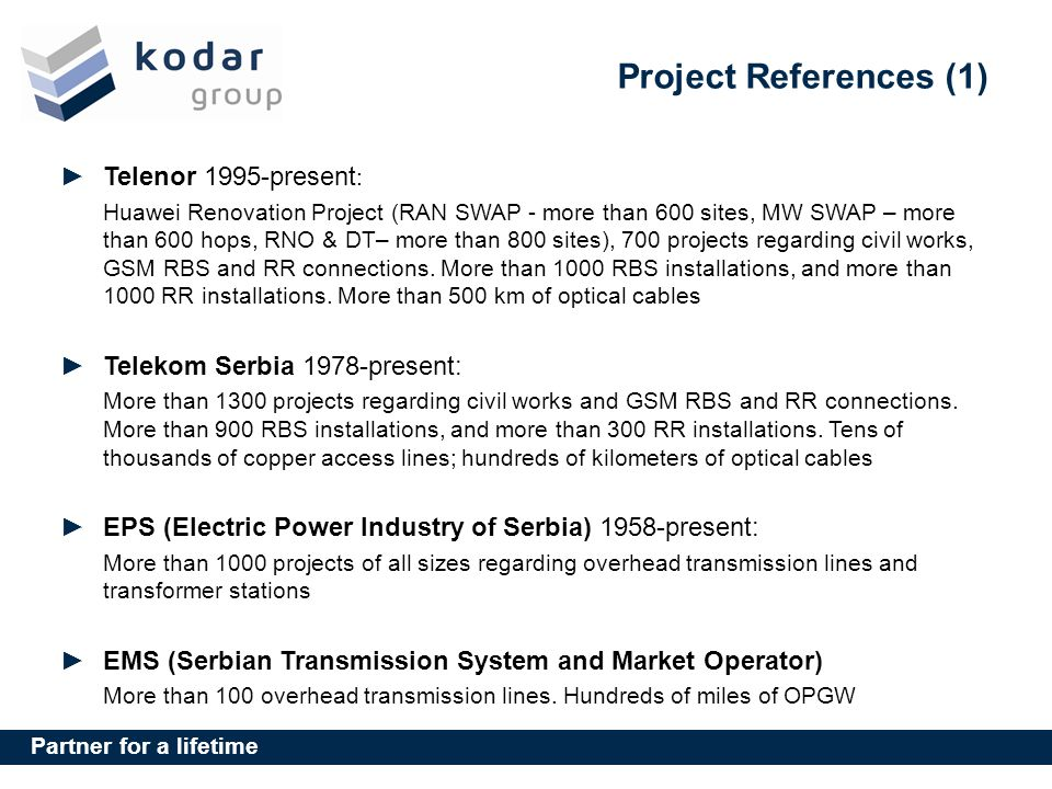 Project References (1) Telenor 1995-present: