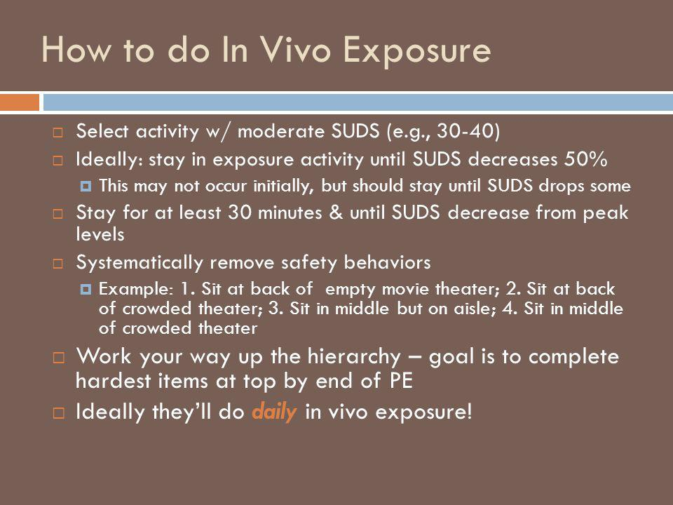 How to do In Vivo Exposure