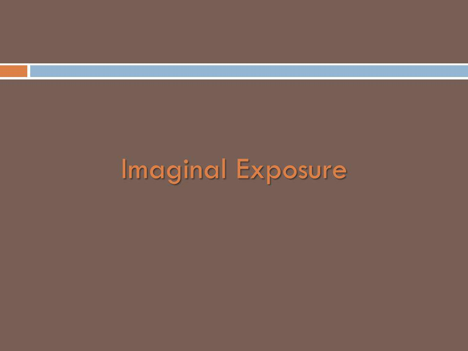 Imaginal Exposure