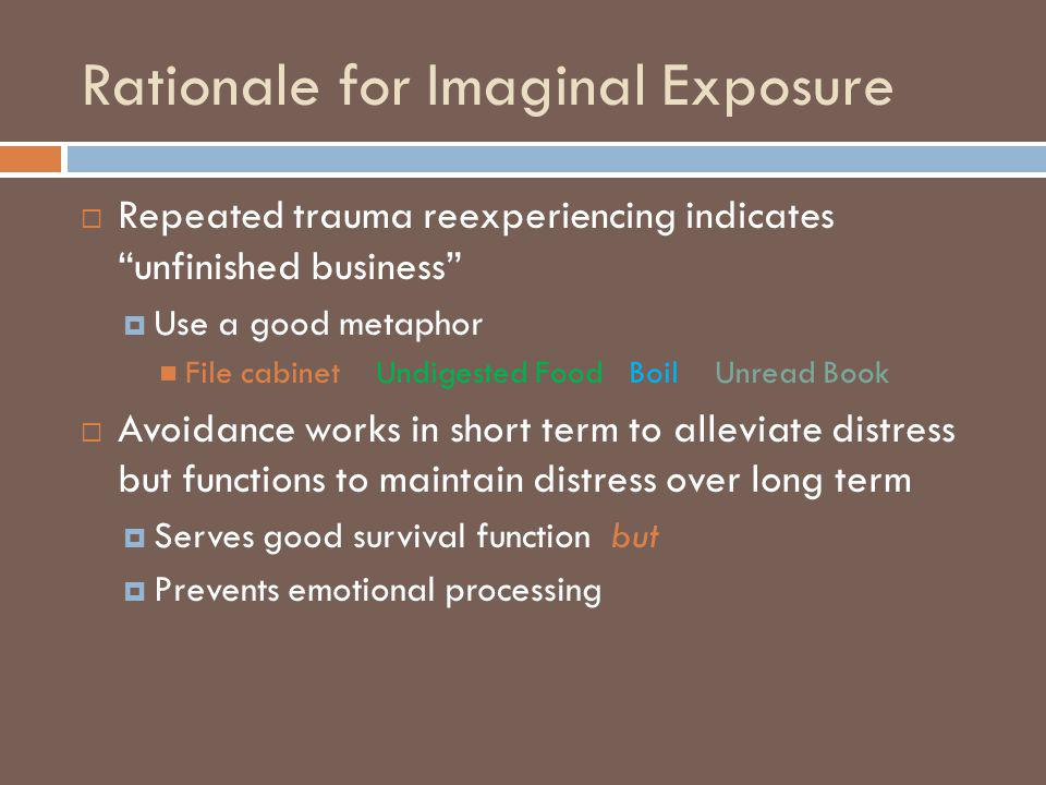 Rationale for Imaginal Exposure