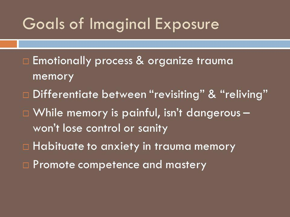 Goals of Imaginal Exposure
