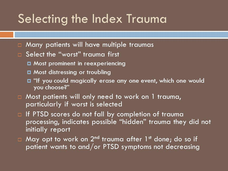 Selecting the Index Trauma