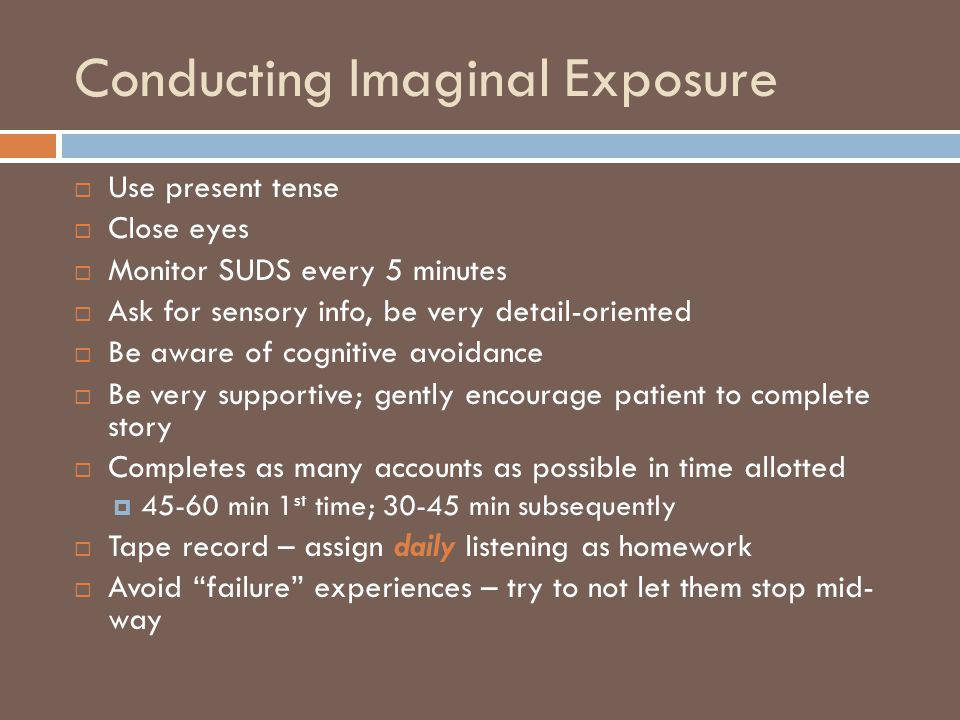 Conducting Imaginal Exposure