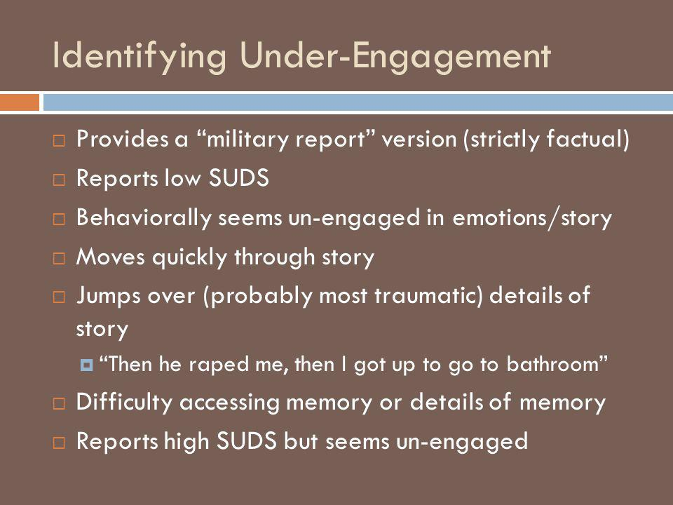 Identifying Under-Engagement