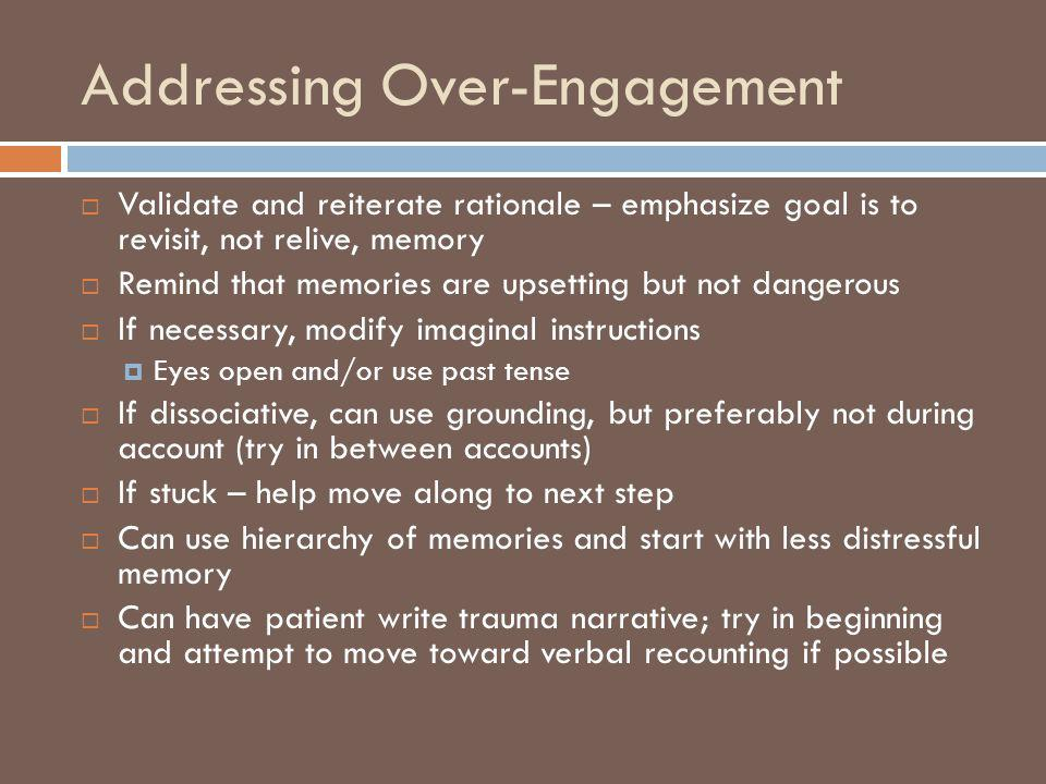 Addressing Over-Engagement