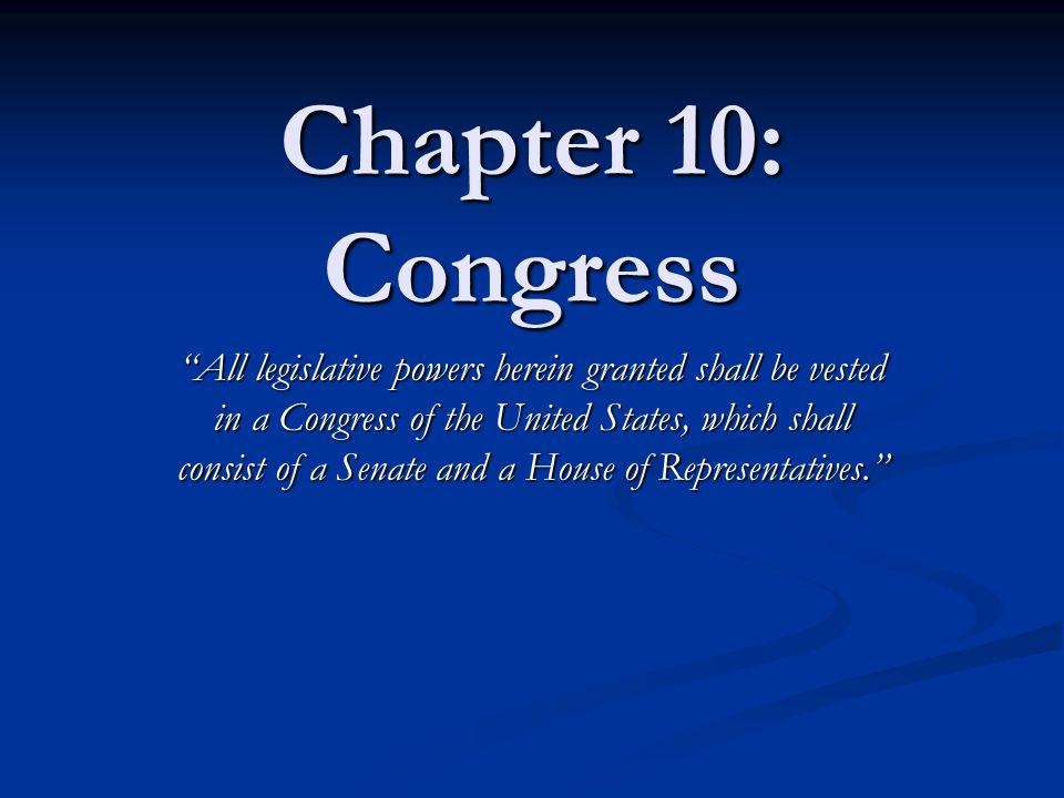 Chapter 10: Congress