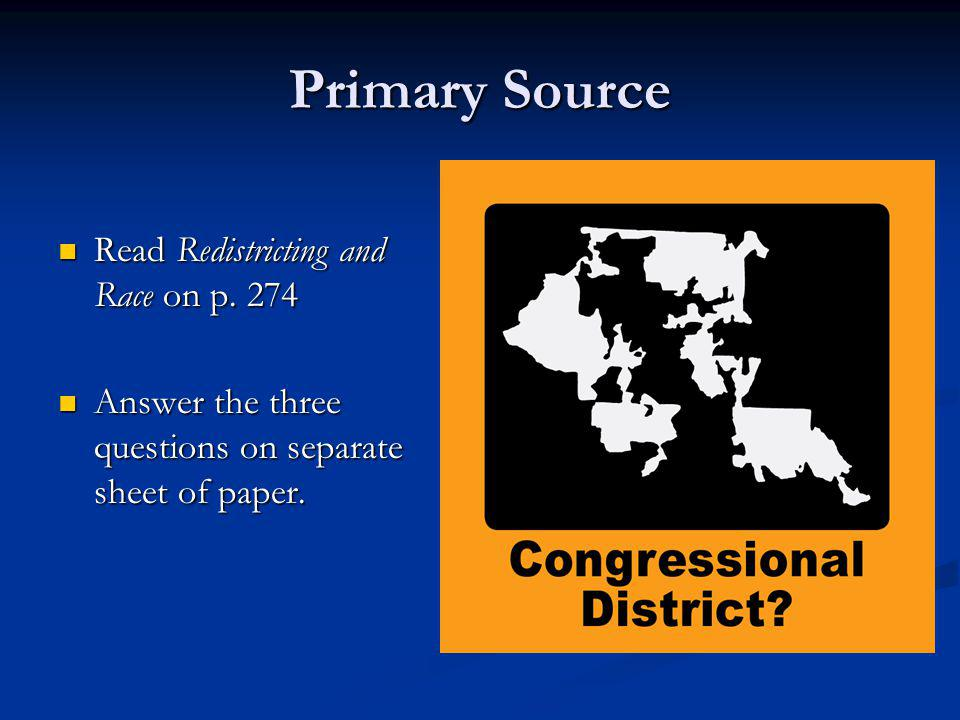 Primary Source Read Redistricting and Race on p. 274