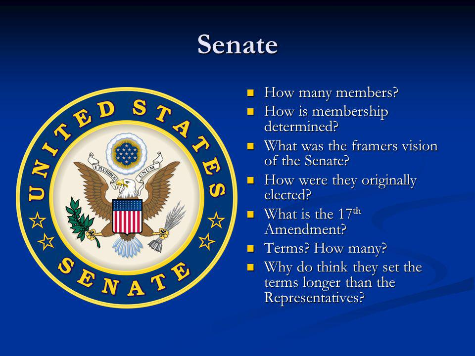 Senate How many members How is membership determined