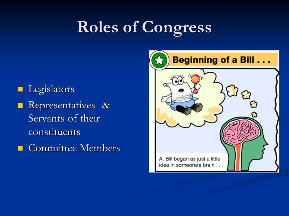 Roles of Congress Legislators