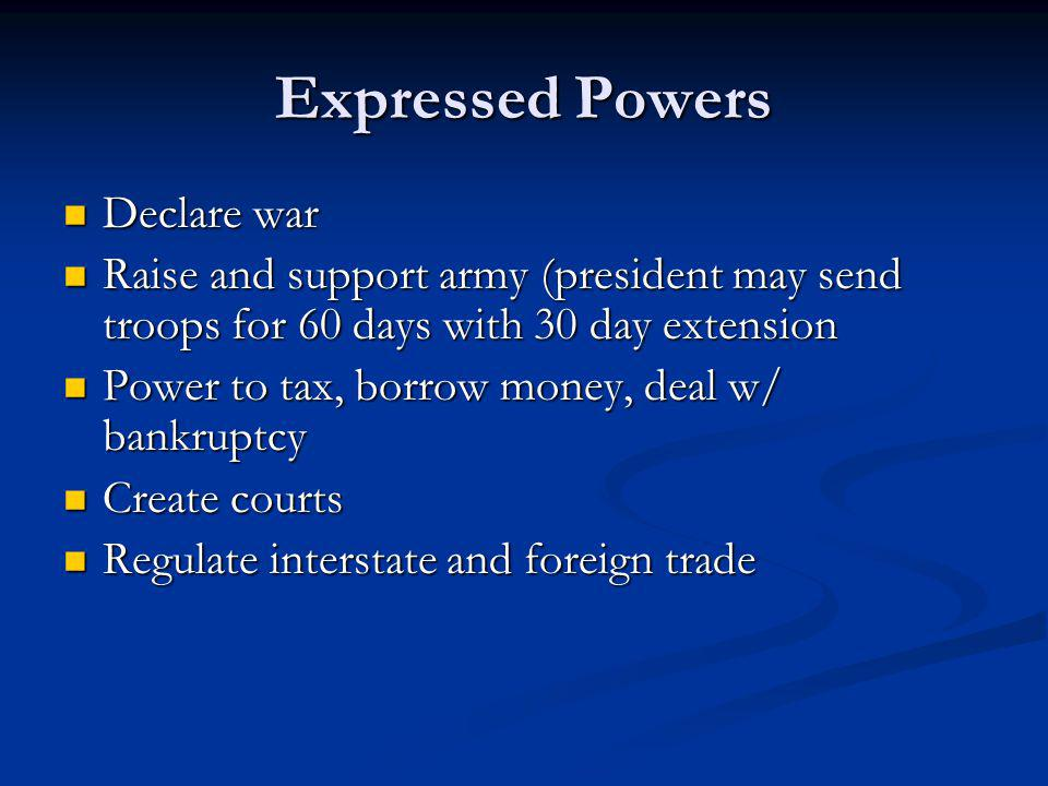 Expressed Powers Declare war