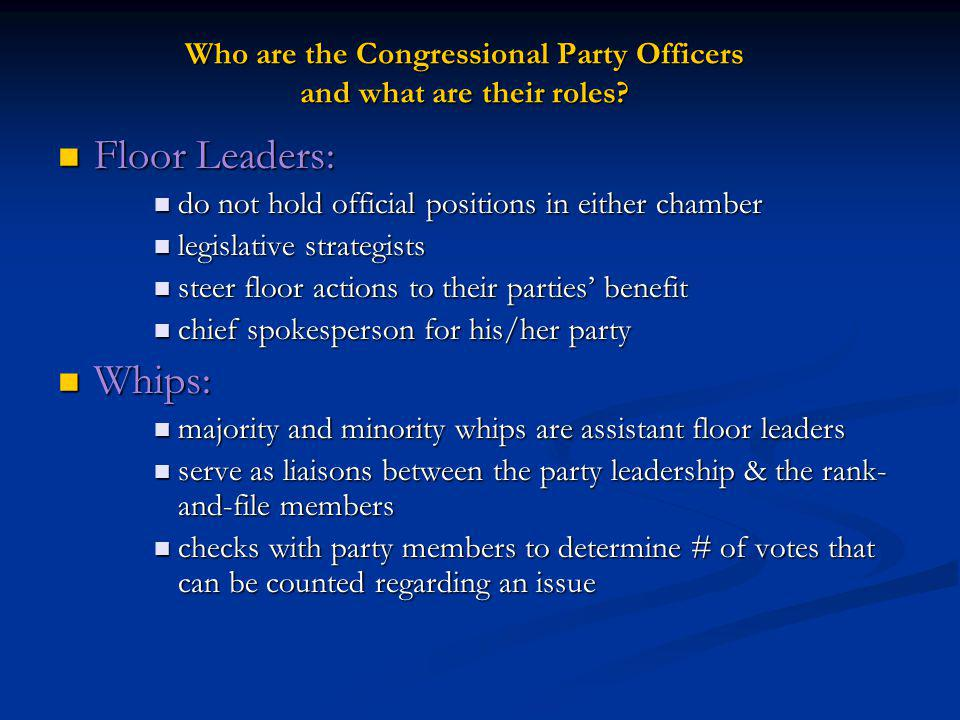 Who are the Congressional Party Officers and what are their roles