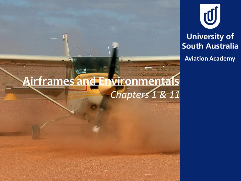 Airframes and Environmentals
