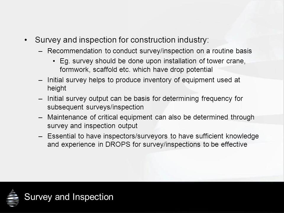 Survey and Inspection Survey and inspection for construction industry: