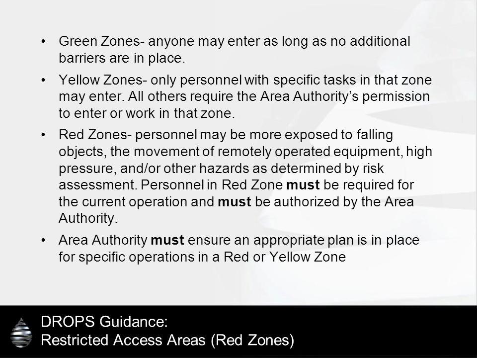 DROPS Guidance: Restricted Access Areas (Red Zones)