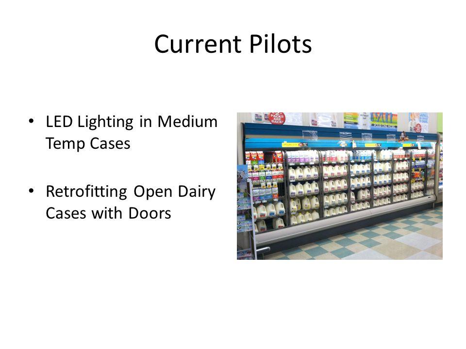 Current Pilots LED Lighting in Medium Temp Cases