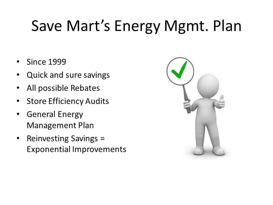 Save Mart's Energy Mgmt. Plan