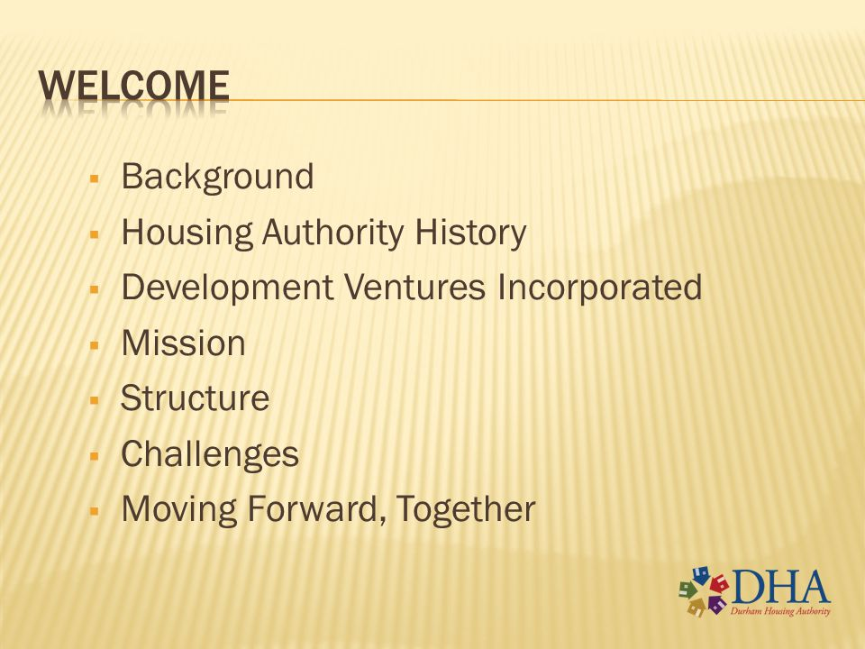 welcome Background Housing Authority History