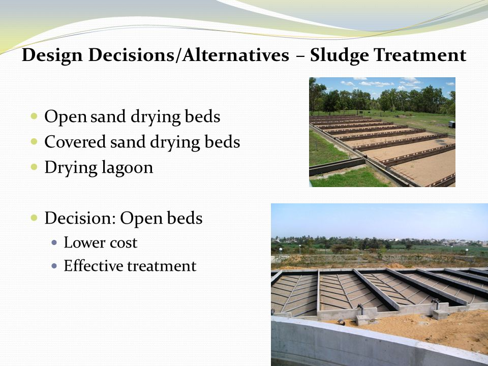 Design Decisions/Alternatives – Sludge Treatment