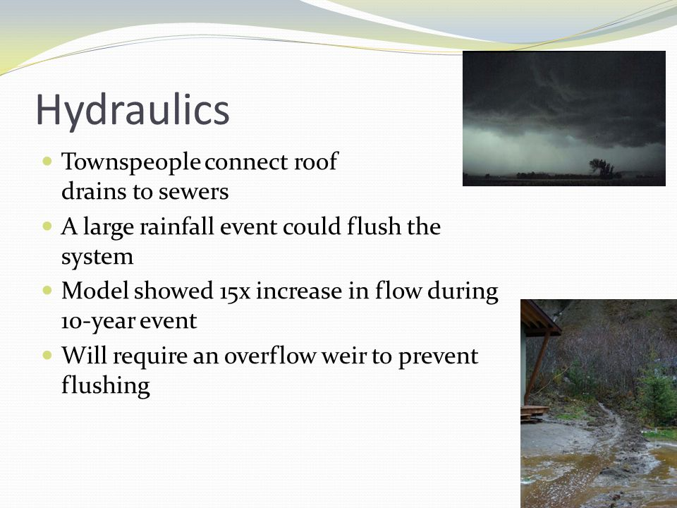 Hydraulics Townspeople connect roof drains to sewers