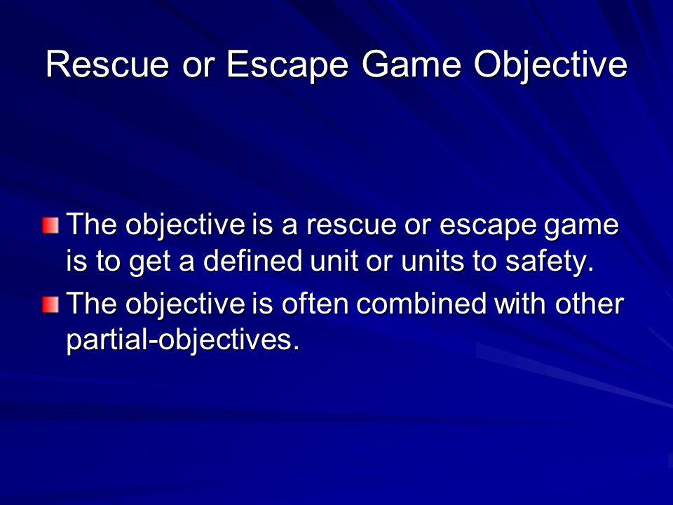Rescue or Escape Game Objective