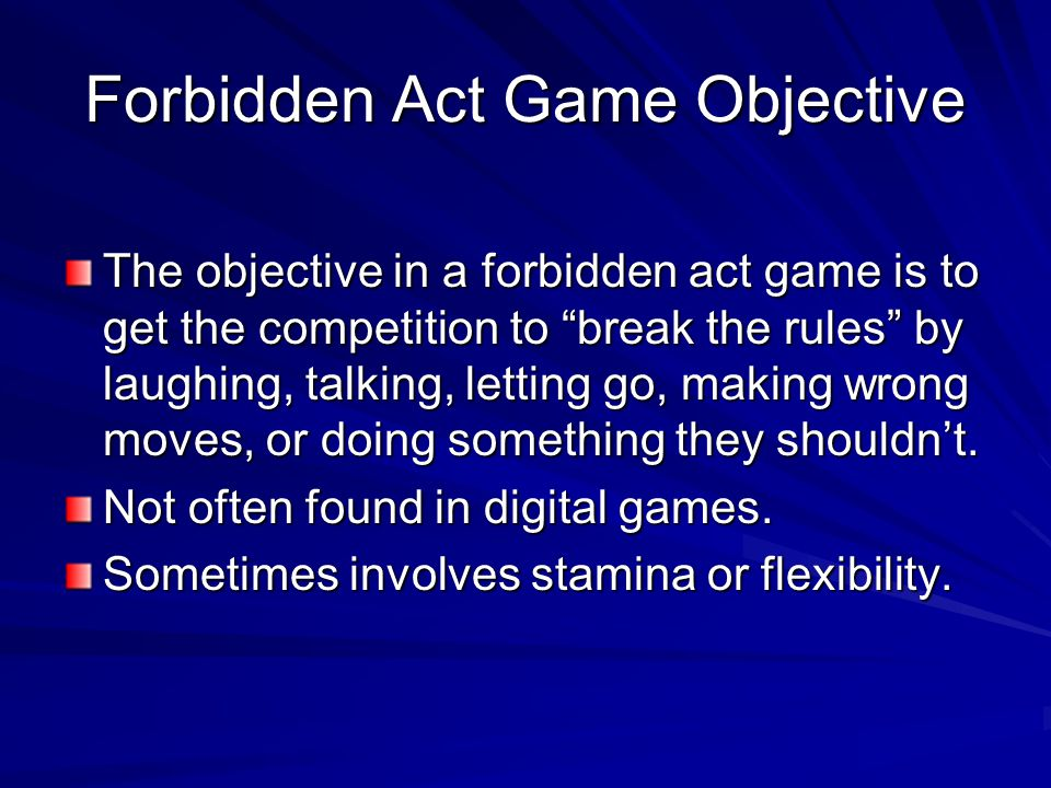 Forbidden Act Game Objective