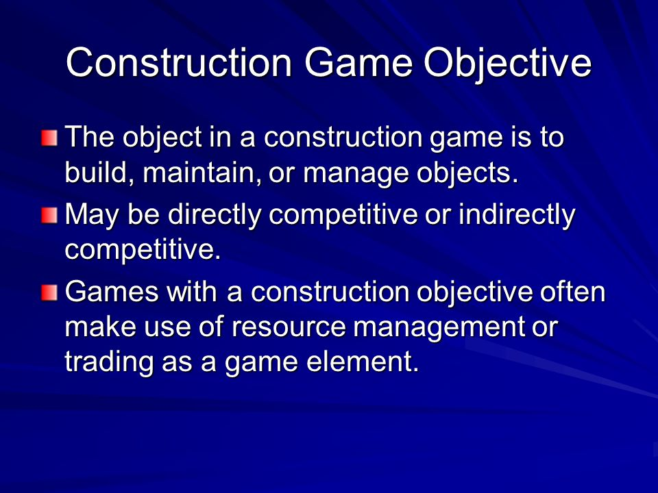 Construction Game Objective