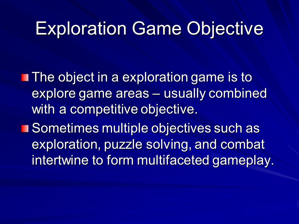 Exploration Game Objective