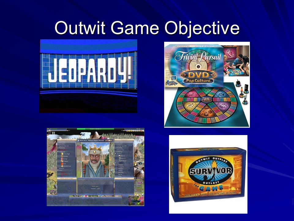Outwit Game Objective