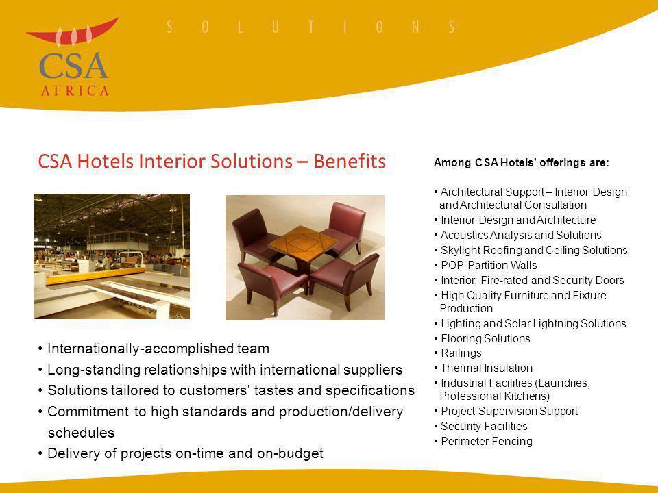 CSA Hotels Interior Solutions – Benefits
