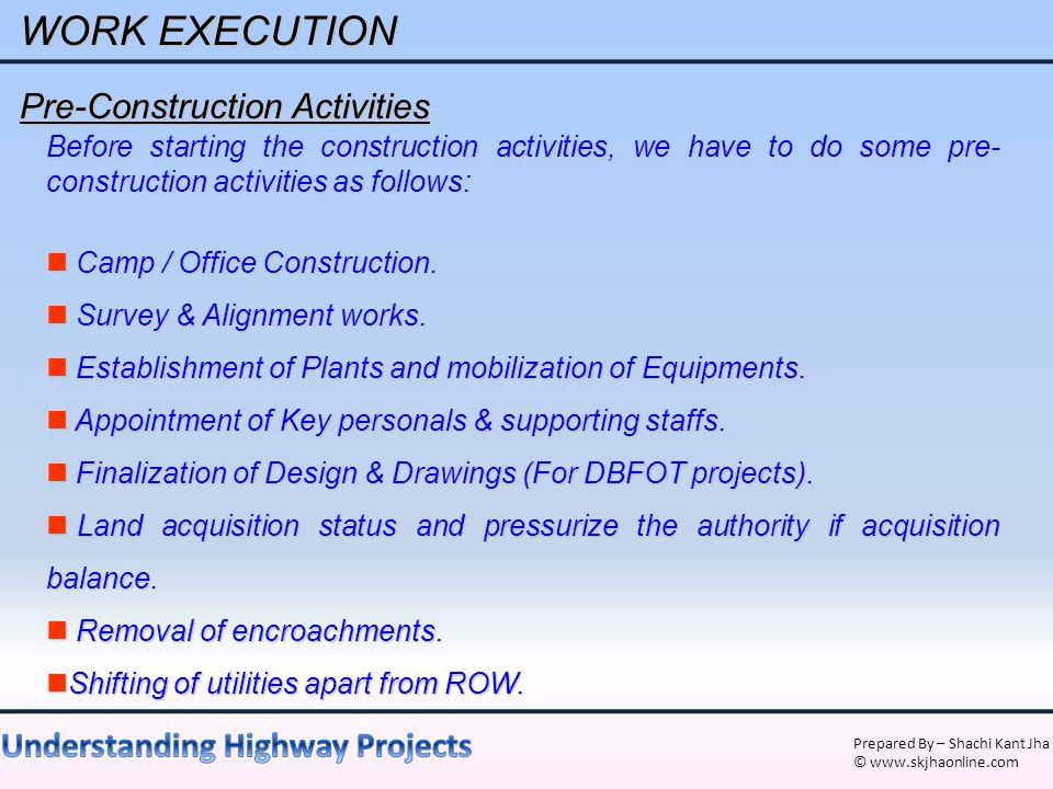 WORK EXECUTION Pre-Construction Activities