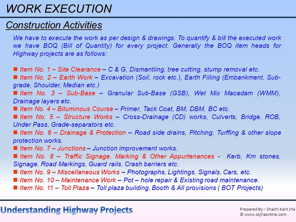 WORK EXECUTION Construction Activities