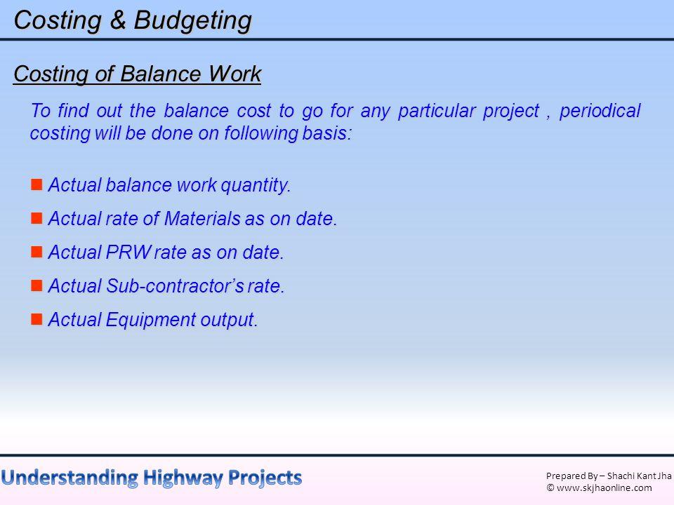 Costing & Budgeting Costing of Balance Work