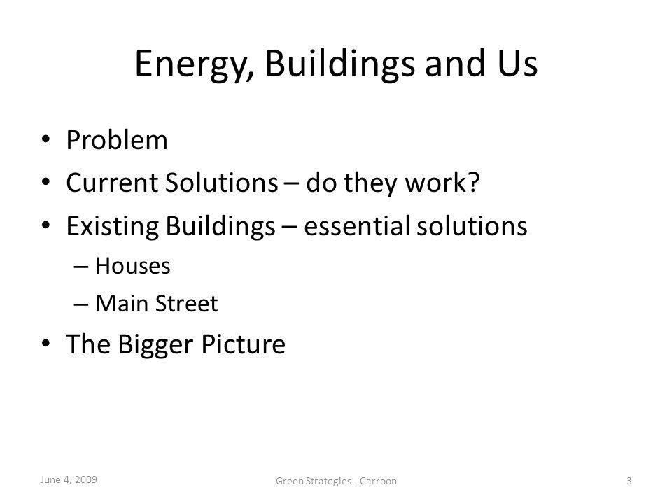 Energy, Buildings and Us