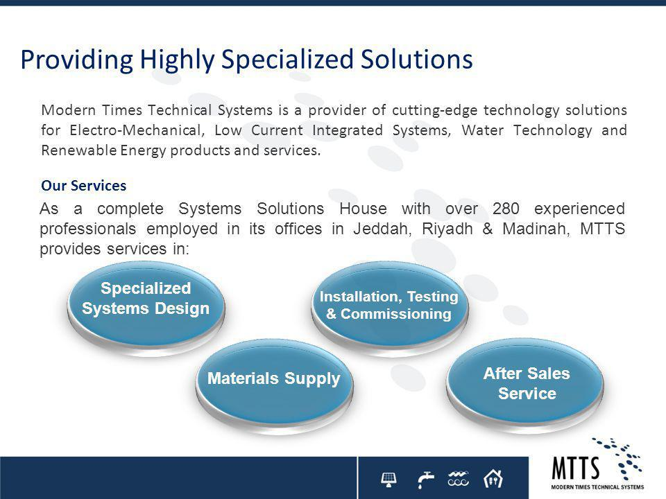 Specialized Systems Design Installation, Testing & Commissioning