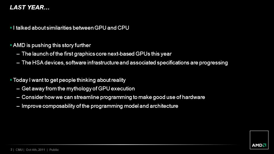 last year… I talked about similarities between GPU and CPU