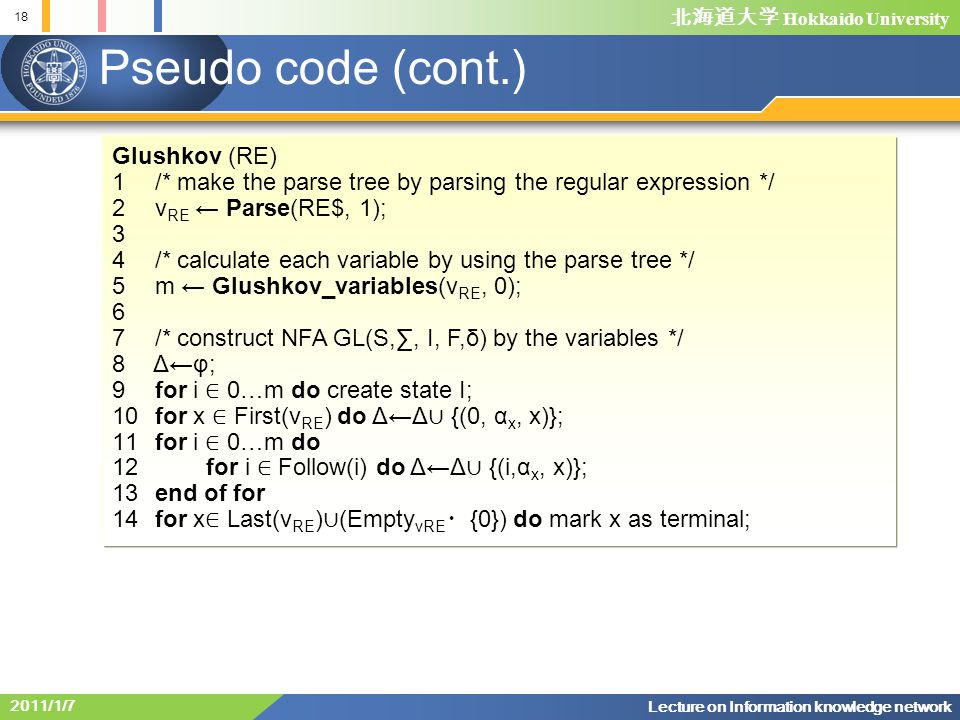 Pseudo code (cont.) Glushkov (RE)
