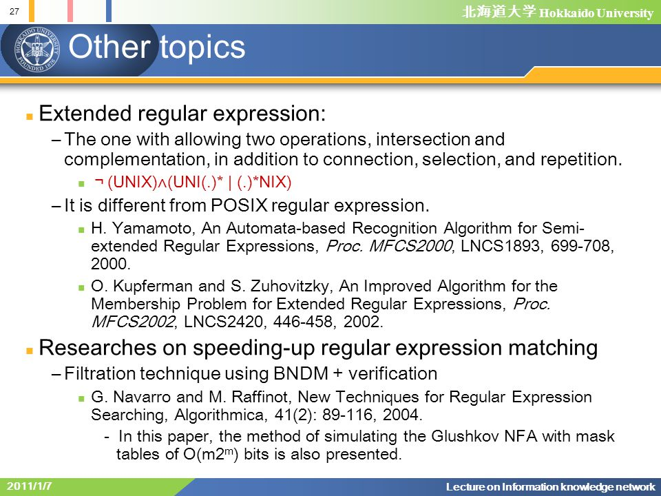 Other topics Extended regular expression:
