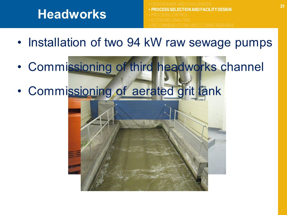 Headworks Installation of two 94 kW raw sewage pumps