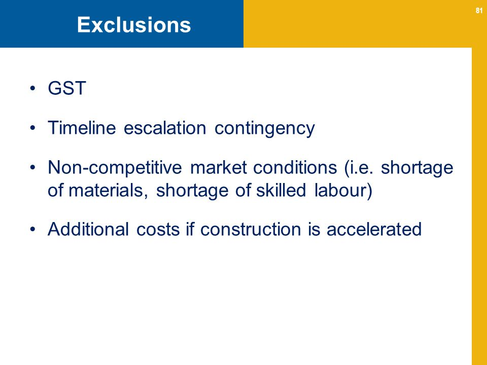 Exclusions GST Timeline escalation contingency