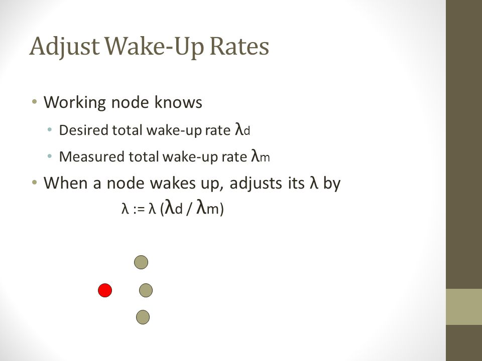 Adjust Wake-Up Rates Working node knows