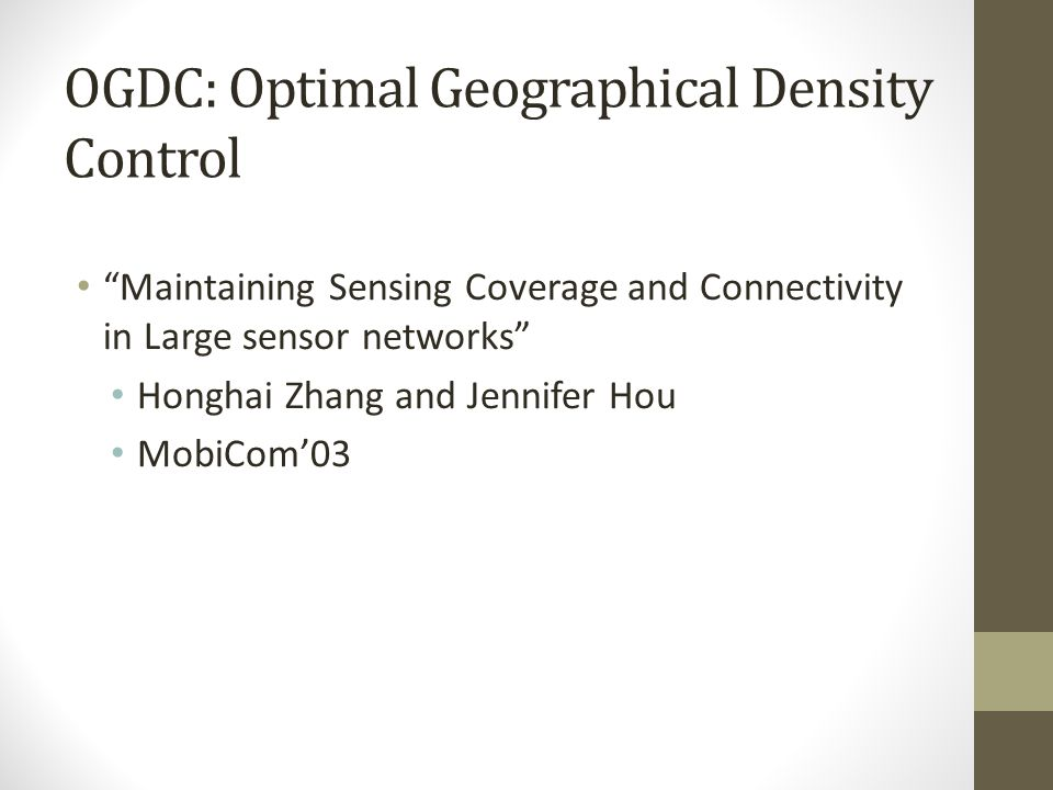 OGDC: Optimal Geographical Density Control