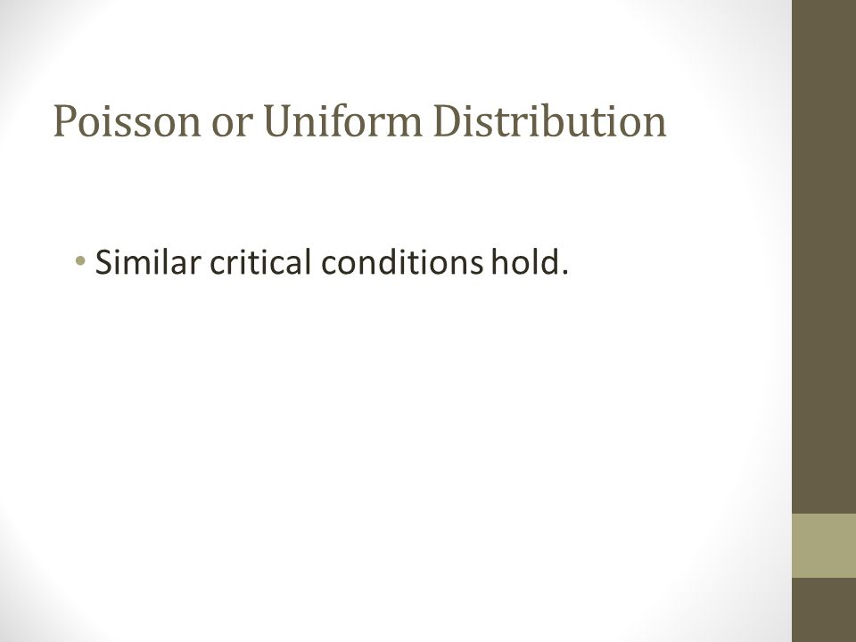 Poisson or Uniform Distribution