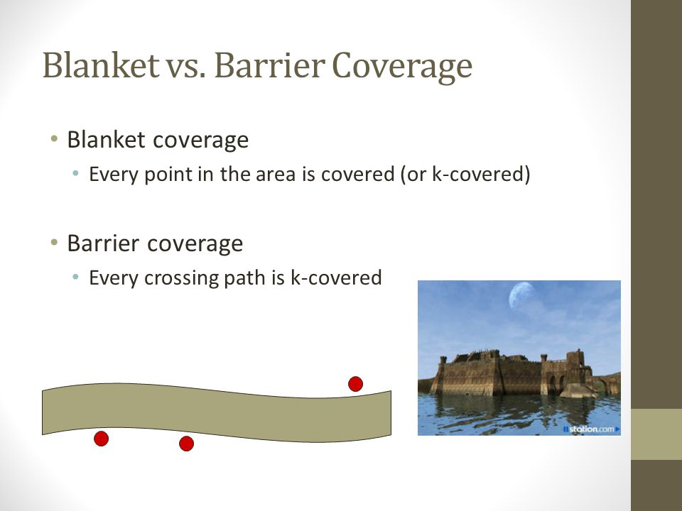 Blanket vs. Barrier Coverage