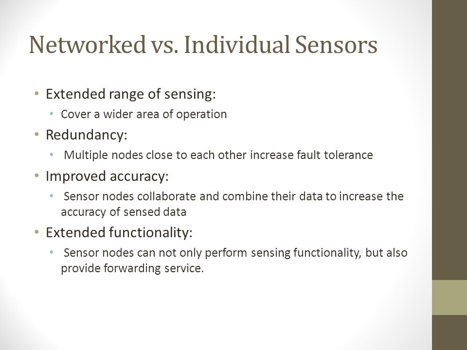 Networked vs. Individual Sensors