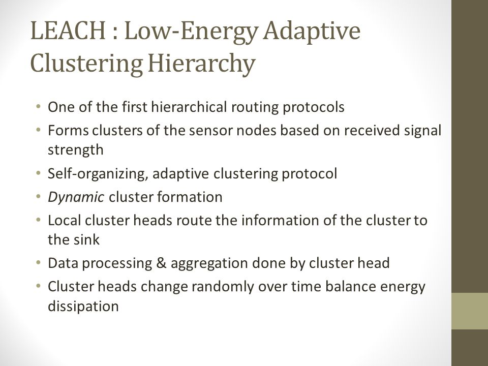 LEACH : Low-Energy Adaptive Clustering Hierarchy