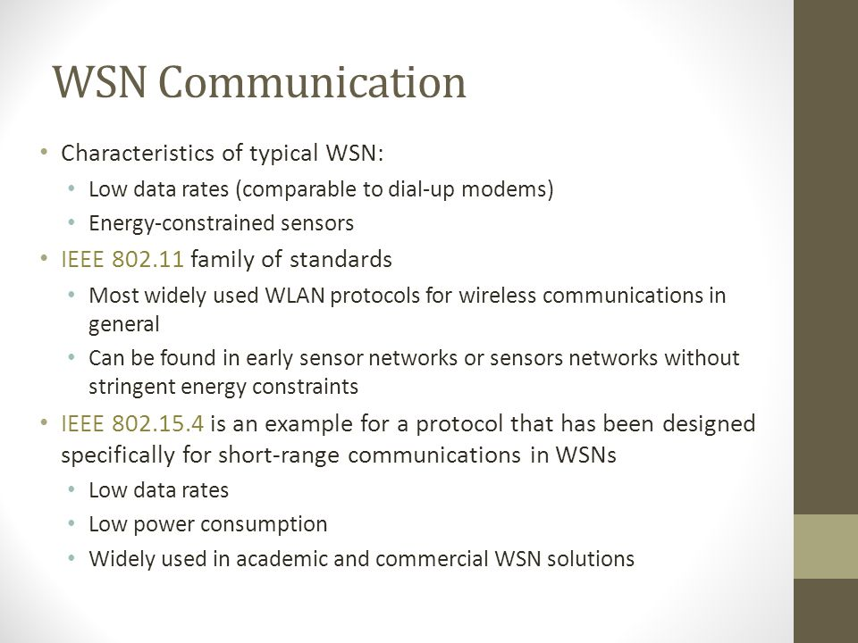 WSN Communication Characteristics of typical WSN: