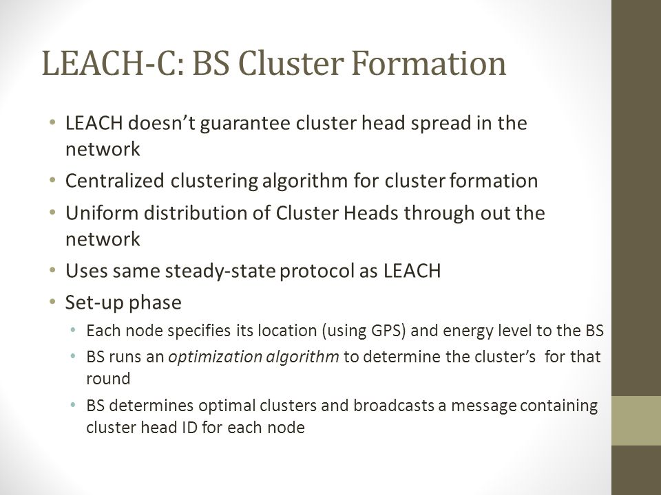 LEACH-C: BS Cluster Formation