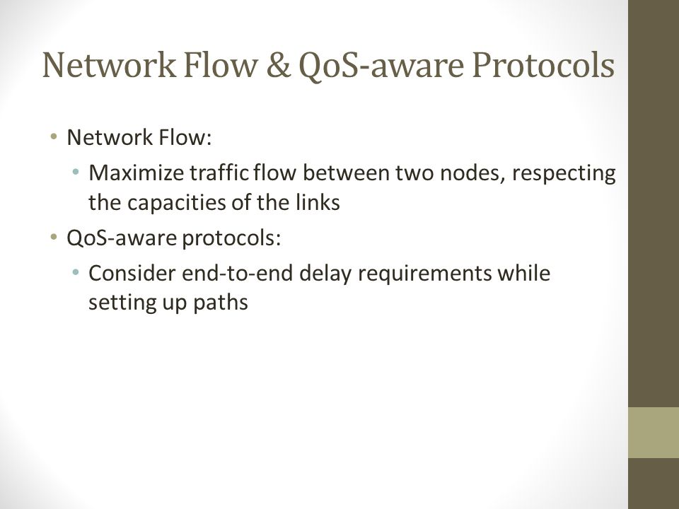 Network Flow & QoS-aware Protocols