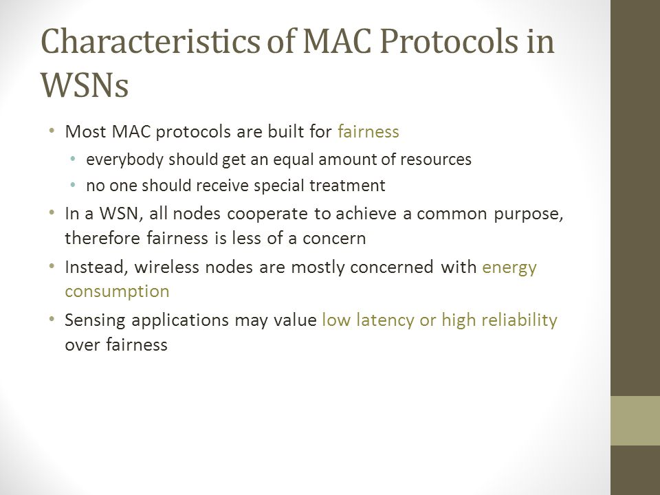 Characteristics of MAC Protocols in WSNs